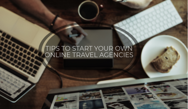 HOW TO EFFECTIVELY BRAND YOUR START-UP TRAVEL AGENCY